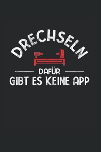 Drechseln Dafür Gibt Es Keine App: Drechseln...