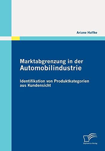 Marktabgrenzung in der Automobilindustrie:...