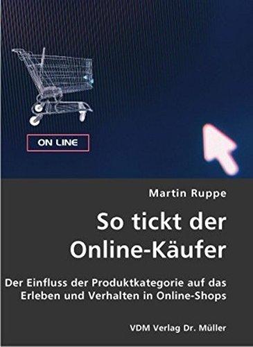 So tickt der Online-Käufer: Der Einfluss der...