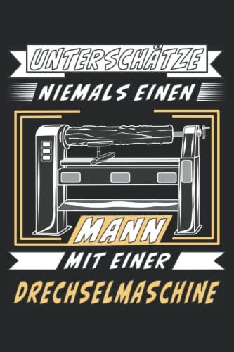 UNTERSCHÄTZE NIEMALS EINEN MANN MIT EINER...