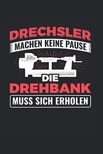 Drechsler Machen Keine Pause Die Drehbank...