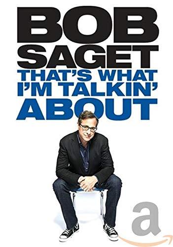 Bob Saget: That's What I'm Talkin' About...
