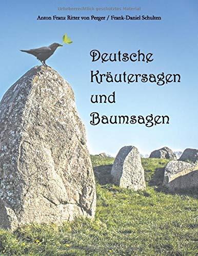 Deutsche Kräutersagen und Baumsagen:...