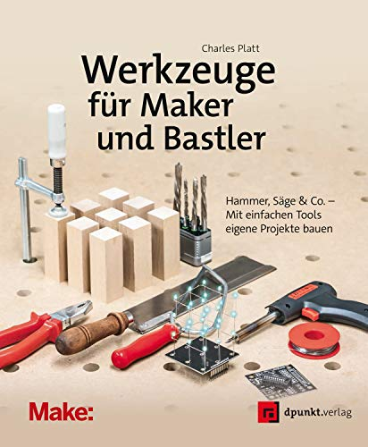 Werkzeuge für Maker und Bastler: Hammer,...