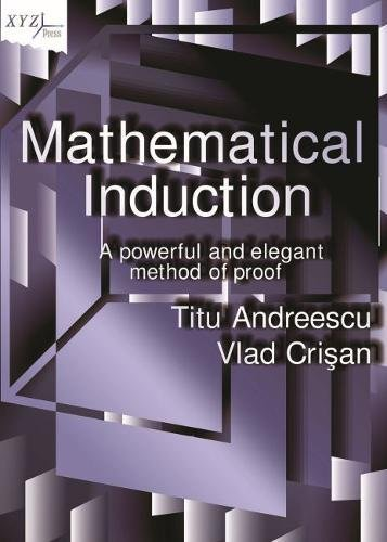 Andreescu, T: Mathematical Induction (Xyz,...