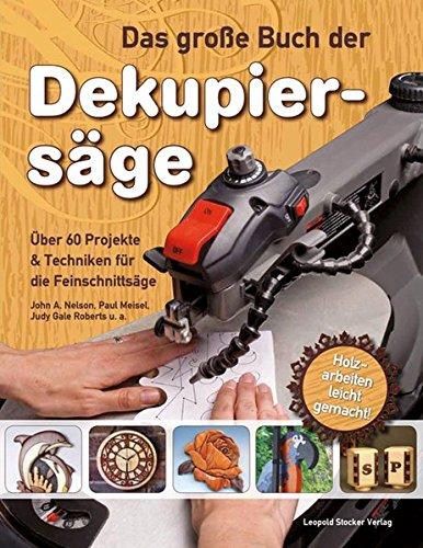 Das große Buch der Dekupiersäge: Über 60...